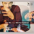 Ivan Ilić plays Morton Feldman