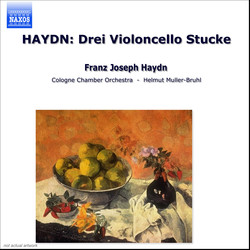 Haydn: Drei Violoncellokonzerte