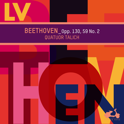 Beethoven: Opp. 130, 59 No. 2