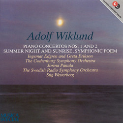 Wiklund: Piano Concertos Nos. 1 and 2 / Summer Night and Sunrise