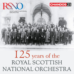 125 Years of the Royal Scottish National Orchestra
