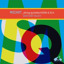 Mozart: String Quintets KV593 & 614