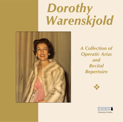 Dorothy Warenskjold: A Collection of Operatic Arias & Recital Repertoire
