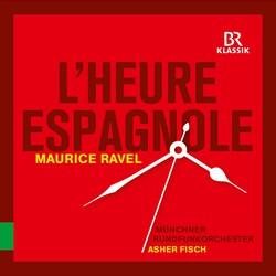 Ravel: L'heure espagnole, M. 54