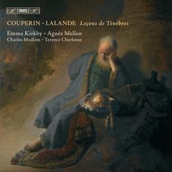 Leçons de Ténèbres by Couperin and Lalande