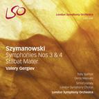 Szymanowski: Symphonies Nos. 3 and 4 - Stabat Mater