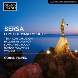 Bersa: Complete Piano Works, Vol. 2