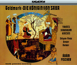 Goldmark: Die Konigin Von Saba