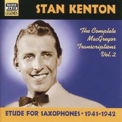 Kenton, Stan: Macgregor Transcriptions, Vol. 2 (1941-1942)