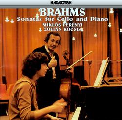 Brahms: Cello Sonatas Nos. 1 and 2