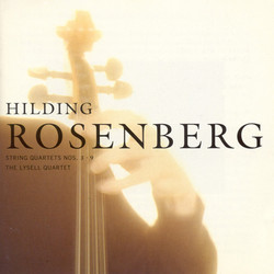 Rosenberg: String Quartets Nos. 3 and 9