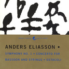 Eliasson: Symphony No. 1 / Bassoon Concerto / Ostacoli