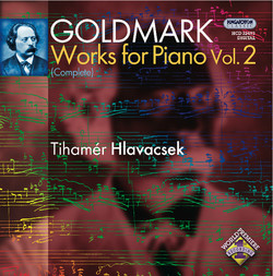 Goldmark: Piano Works (Complete), Vol. 2