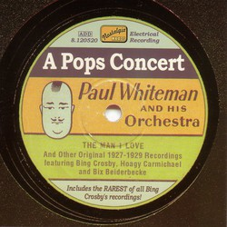 Whiteman, Paul: A Pops Concert (1927-1929)