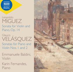 Velásquez & Miguez: Violin Sonatas