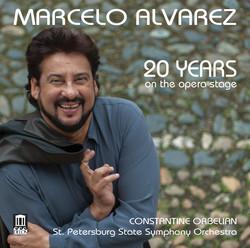 20 Years on the Opera Stage: Marcelo Alvarez