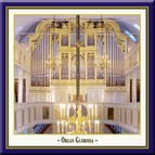 Orga Gloriosa, Vol. 1