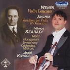 Weiner: Violin Concertos Nos. 1-2 / Joachim: Variations for Violin and Orchestra