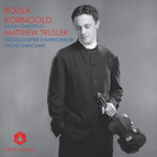 Rozsa, M.: Violin Concerto, Op. 24 / Korngold, E.W.: Violin Concerto, Op. 35