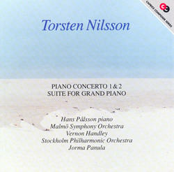 Nilsson, T.: Piano Concerto No. 1 / Concerto for Piano, Winds and Percussion / Piano Suite, Op. 121