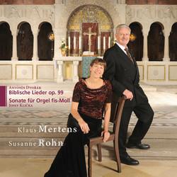 Dvorak: 10 Biblical Songs - Klicka: Organ Sonata in F sharp minor