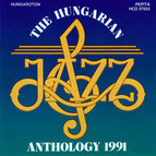 Hungarian Jazz Anthology 1991