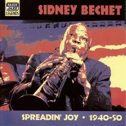Bechet, Sidney: Spreadin' Joy (1940-1950)