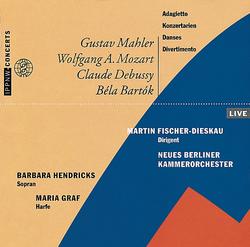 Mahler: Adagietto / Mozart: Concert-Arias / Debussy: Danses / Bartók: Divertimento for String Orchestra