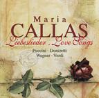 Callas, Maria: Liebeslieder