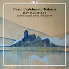 Castelnuovo-Tedesco: Piano Quintets Nos. 1 & 2