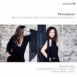 Perception: Works by Caplet, Debussy, Schubert & Schumann