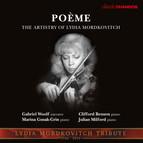 Poème: The Artistry of Lydia Mordkovitch