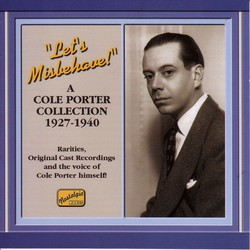 Porter, Cole: Let's Misbehave! (1927-1940)