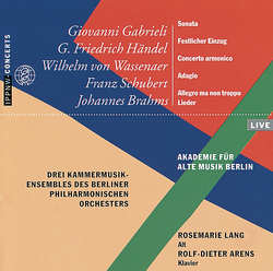 Schubert / Brahms / Gabrieli / Händel / von Wassenaer / Brahms