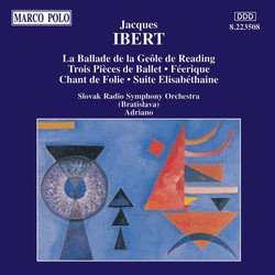 Ibert: La Ballade De La Geole / Trois Pieces De Ballet / Suite Elisabethaine