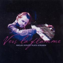 Scriabin: Vers La Flamme / Piano Sonatas Nos. 2 and 4 / Preludes (Excerpts)