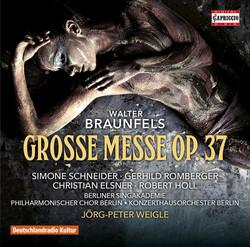 Walter Braunfels: Große Messe, Op. 37