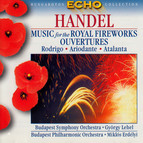 Handel: Music for the Royal Fireworks / Overtures From the Opera Rodrigo, Ariodante and Atalanta