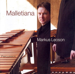 Sivelöv: Suite for Marimba / Manoury: Solo for Vibraphone / Fissinger: Suite for Marimba