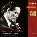 Antonio Janigro & Zagreb Soloists: Works for String Orchestra