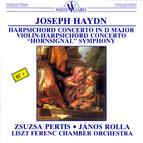 Haydn: Harpsichord Concerto in D Major / Concerto for Violin and Harpsichord / Symphony No. 31