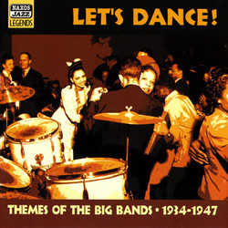 Themes Of The Big Bands: Let's Dance!  (1934-1947)