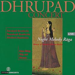 Dhrupad Concert / Night Melody Raga