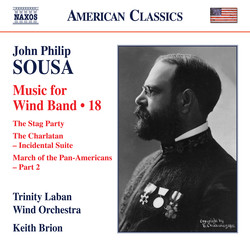Sousa: Music for Wind Band, Vol. 18