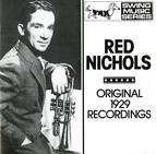 Nichols, Red: Original 1929 Recordings