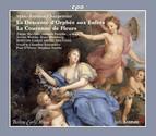 Charpentier: La couronne de fleurs - La descente d'Orphée aux enfers