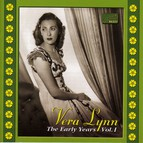 Lynn, Vera: The Early Years, Vol.  1 (1936-1939)