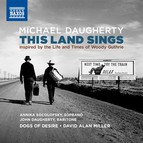 Michael Daugherty: This Land Sings (Inspired by the Life and Times of Woody Guthrie)