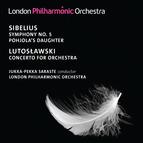 Sibelius: Symphony No. 5 - Lutoslawski: Concerto for Orchestra