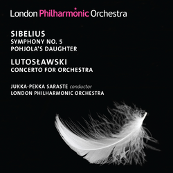 Sibelius: Symphony No. 5 - Lutoslawski: Concerto for Orchestra